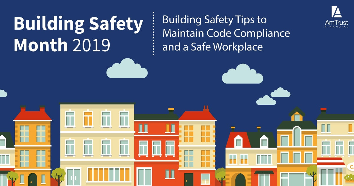 Building Safety Month 2019: No Code. No Confidence.