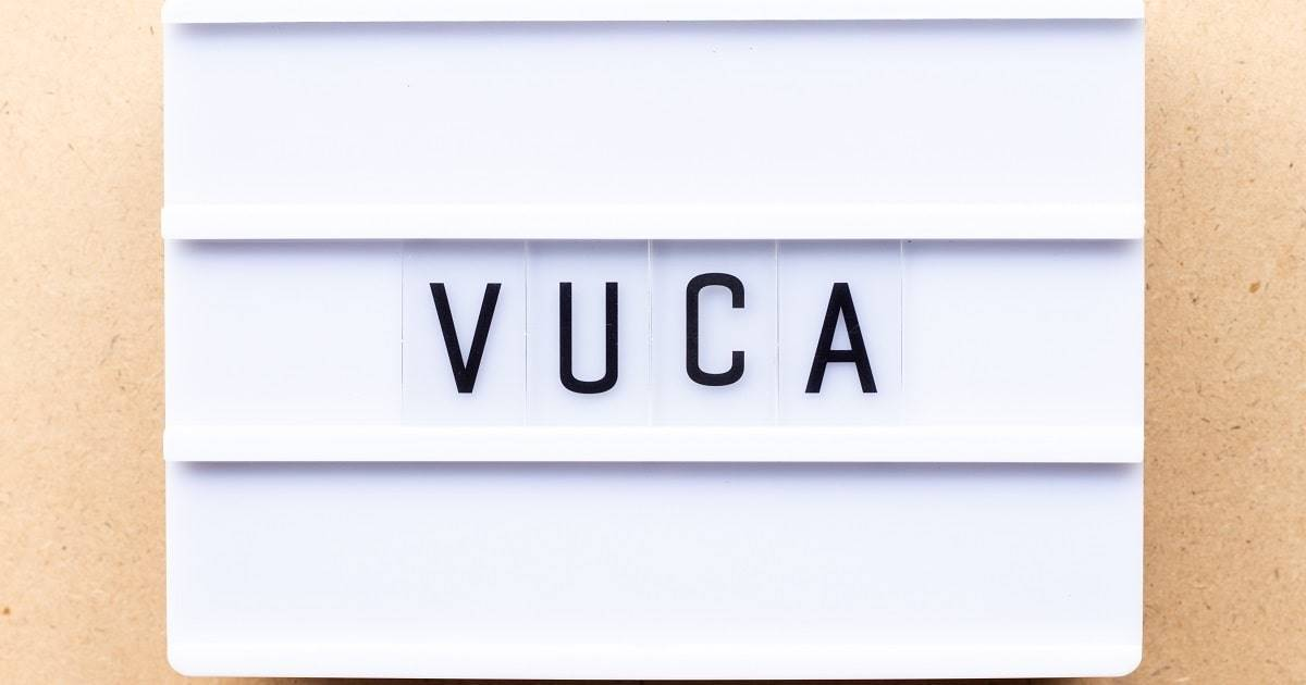 Business in a VUCA World